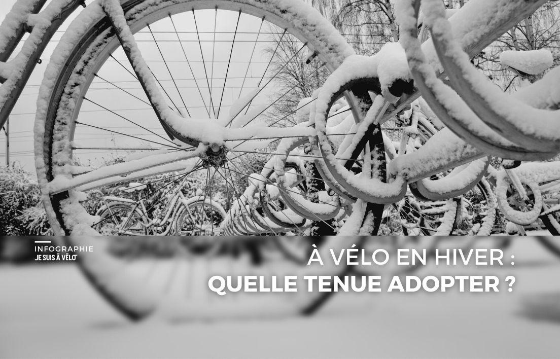 Rouler à vélo en hiver : quelle tenue adopter ?